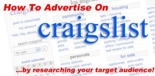 How To Advertise On Craigslist: Researching Your Target Audience