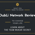 DubLi Network Review… And The Team WUKAR Opportunity