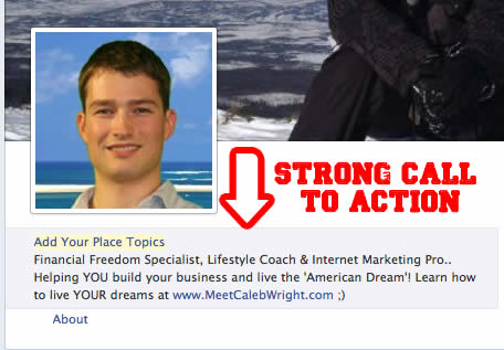 Create a Strong Call To Action Using the 'About' Feature of your Facebook Fan Page