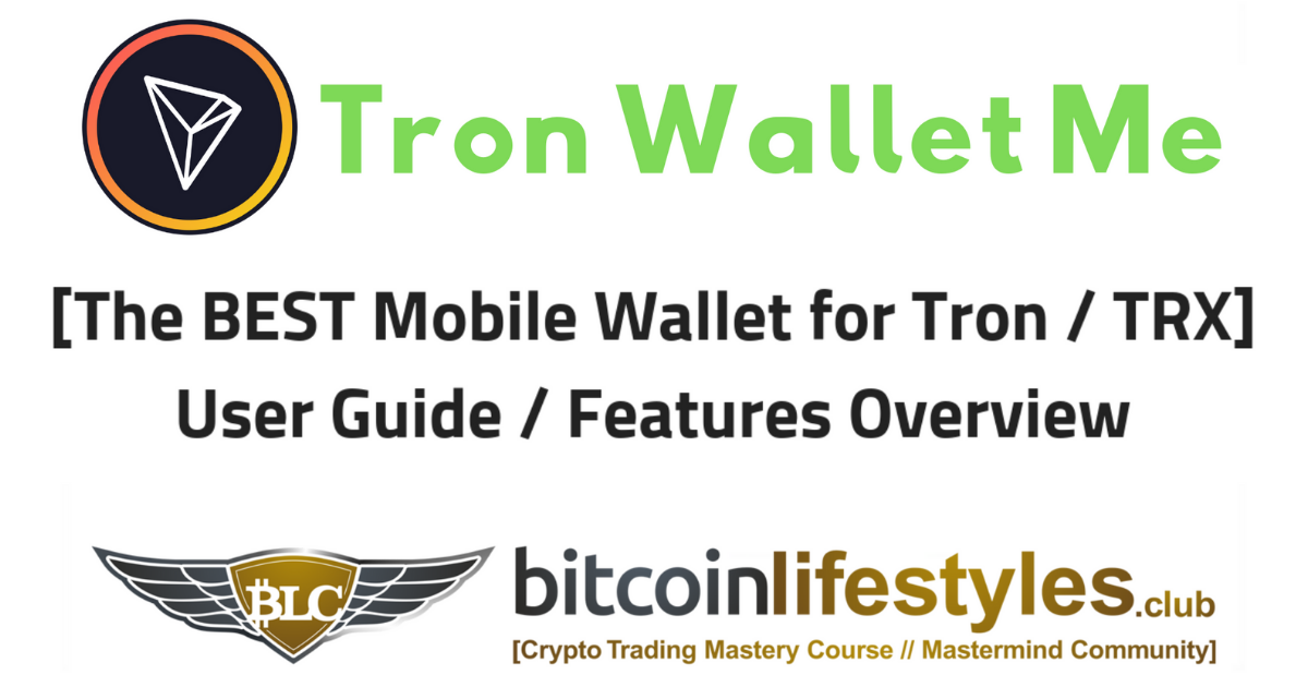 Tron Wallet Me User's Guide | Best TRX Wallet Tutorial / Review
