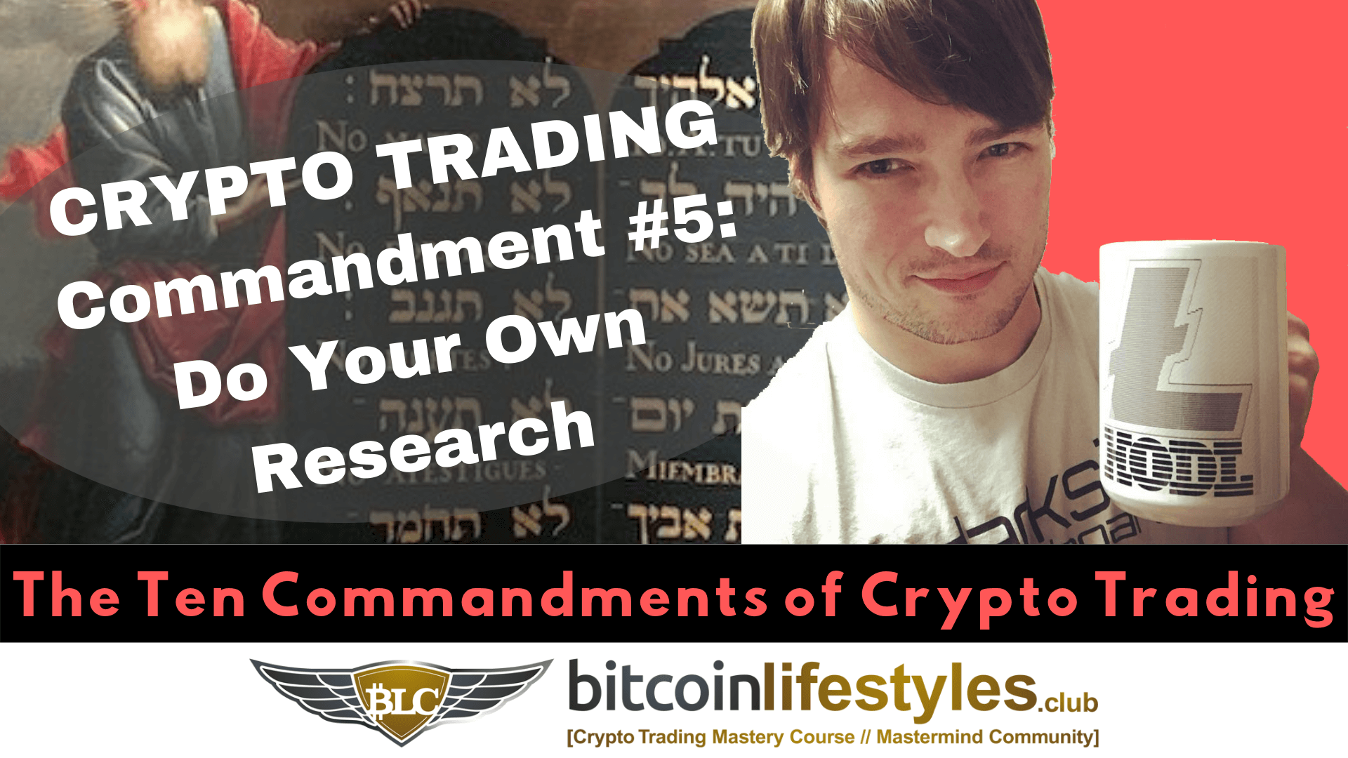 5th Crypto Trading Commandment: Thou Shalt Do Your Own Research