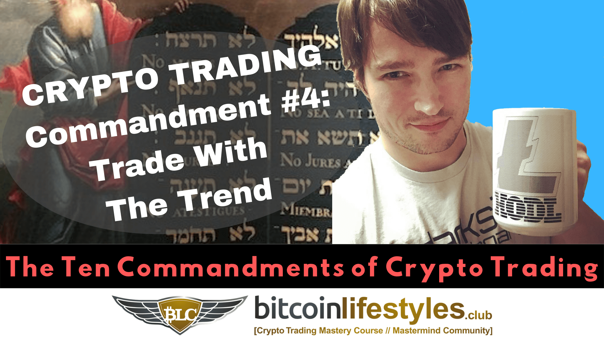 4th Crypto Trading Commandment: Thou Shalt Not Trade Against The Trend